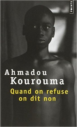 Quand on refuse on dit non - Ahmadou Kourouma Crédit photo amazone.fr