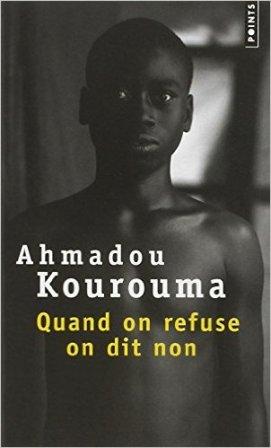 Quand on refuse on dit non - Ahmadou Kourouma Crédit photo amazone.fr